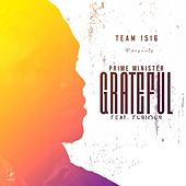 Grateful (feat. Furious) by Prime Minister