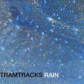 Rain by Tramtracks