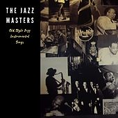 Old Style Jazz Instrumentals Songs by The Jazzmasters