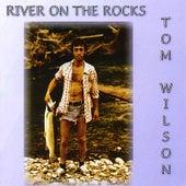 River On the Rocks von Tom Wilson