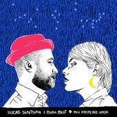 Meu primeiro amor de Lucas Santtana