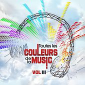 Couleurs Music Vol.3 (Toutes les couleurs de la musique) de Various Artists
