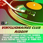 Vinyllionaires Club Riddim by Various Artists