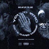Believe in Me von YoungWho
