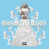 Bihhimgonemarry by Lost God