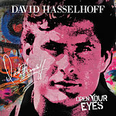 Open Your Eyes (feat. James Williamson) von David Hasselhoff
