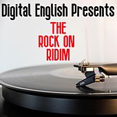 The Rock on Ridim (Digital English Presents) by Various Artists
