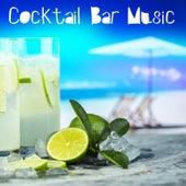 Cocktail Bar Music von Various