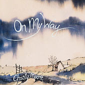 On My Way by Christy Moore