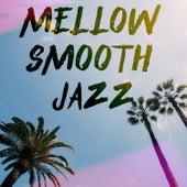 Mellow Smooth Jazz von Various