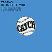 Because of You by Yasang