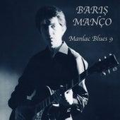 Manlac Blues 9 von Barış Manço