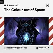 The Colour out of Space von H.P. Lovecraft