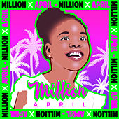 Million by April