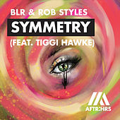 Symmetry (feat. Tiggi Hawke) by Blr