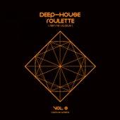 Deep-House Roulette (Rien ne va plus), Vol. 3 - EP de Various Artists