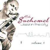 Jazz In The City Vol. 1. de Milo Suchomel