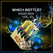 Which Bottle?: Radio Box, Vol. 10 - EP by Various Artists