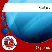 Mixture by Orpheus