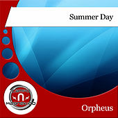 Summer Day by Orpheus