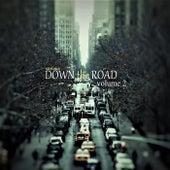 Down The Road, Vol. 2 - EP de Various Artists