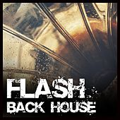 Flash Back House - EP de Various Artists