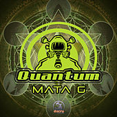 Mata G - Single de Quantum