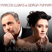 La Noche y Tú by Marcos Llunas