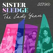 The Early Years de Sister Sledge
