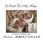 A Carol to My King de John Canaan