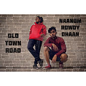 Old Town Road x Naanum Rowdy Thaan von Music Kitchen