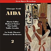 Verdi - Aida (Callas, Tucker, Barbieri, Gobbi , Serafin) [1955], Volume 2 de Orchestra of La Scala