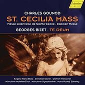 Gounod: St. Cecilia Mass, CG 56 - Bizet: Te Deum, WD 122 (Live) by Various Artists