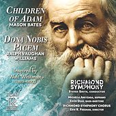 Mason Bates: Children of Adam - Vaughan Williams: Dona nobis pacem (Live) by Richmond Symphony