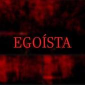 Egoísta de Various Artists