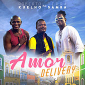 Amor Delivery de Roberto Kuelho