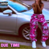Due Time by MIA