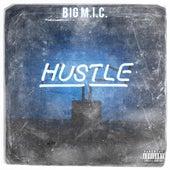 Hustle by Big Mic