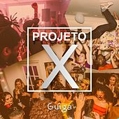 Projeto X by Unspecified