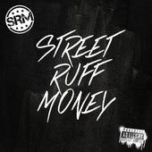 Street Ruff Money de Street Ruff Money