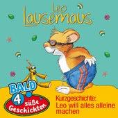 Kurzgeschichte: Leo will alles alleine machen von Leo Lausemaus