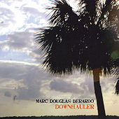 Downhauler by Marc Douglas Berardo