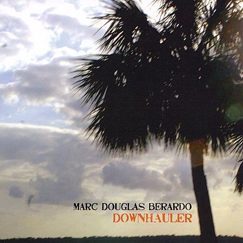 Downhauler by Marc Douglas Berardo