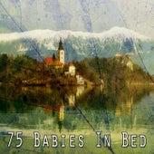 75 Babies in Bed de Best Relaxing SPA Music