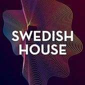 Swedish House by Various Artists