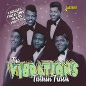 Talkin' Trash: A Singles Collection As & Bs (1960-1962) de The Vibrations