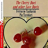 The Cherry Duet And Other Love Duets (Digitally Remastered) by Ferruccio Tagliavini
