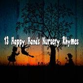 13 Happy Hands Nursery Rhymes by Canciones Infantiles