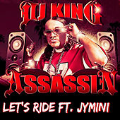 Let's Ride de Dj King Assassin