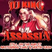 Still On The Run de Dj King Assassin